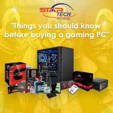 Things You Should Know Before Buying a Gaming PC